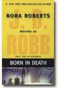 *Born in Death* by Nora Roberts writing as J.D. Robb