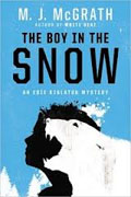 *The Boy in the Snow: An Edie Kiglatuk Mystery* by M.J. McGrath