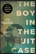 *The Boy in the Suitcase* by Lene Kaaberbol and Agnete Friis
