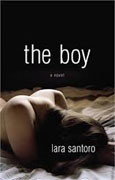 *The Boy* by Lara Santoro