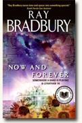 Buy *Now and Forever: Somewhere a Band is Playing and Leviathan '99* by Ray Bradbury