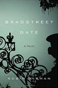 Buy *Bradstreet Gate* by Robin Kirmanonline