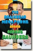 Buy *The Braindead Megaphone* by George Saunders online