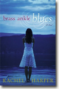 Buy *Brass Ankle Blues* by Rachel M. Harper