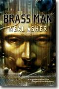 Buy *Brass Man* by Neal Asher