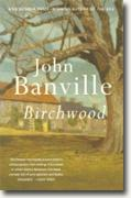 Buy *Birchwood* by John Banville online