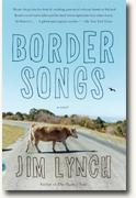 Buy *Border Songs* by Jim Lynch online