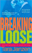 Buy *Breaking Loose* by Tara Janzen online