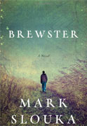 Buy *Brewster* by Mark Slouka online
