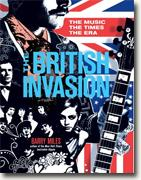 Buy *The British Invasion: The Music, the Times, the Era* by Barry Miles online