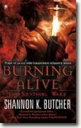 Buy *Burning Alive: The Sentinel Wars* by Shannon K. Butcher online
