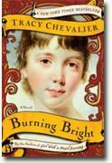 *Burning Bright* by Tracy Chevalier