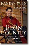 Buy *Born Country: How Faith, Family, and Music Brought Me Home* by Randy Owen and Allen Rucker online