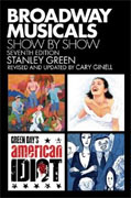 Buy *Broadway Musicals Show by Show - Seventh Edition* by Stanley Green and Cary Ginell online