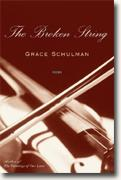 *The Broken Strings: Poems* by Grace Schulman