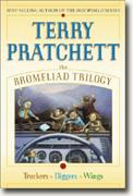 Buy *The Bromeliad Trilogy: Truckers, Diggers, and Wings* online