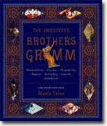 Buy *The Annotated Brothers Grimm* online