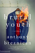 Buy *Brutal Youth* by Anthony Breznicanonline