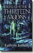 Buy *Beneath the Thirteen Moons* online