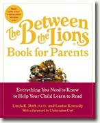 Buy *The Between the Lions Book for Parents: Everything You Need to Know to Help Your Child Learn to Read* online
