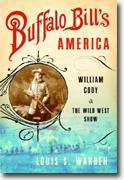 Buy *Buffalo Bill's America: William Cody and the Wild West Show* by Louis S. Warren online
