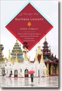*Burmese Lessons: A True Love Story* by Karen Connelly