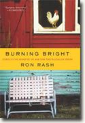 *Burning Bright: Stories* by Ron Rash