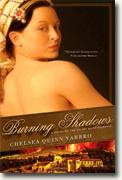 *Burning Shadows (A Novel of the Count Saint-Germain)* by Chelsea Quinn Yarbro