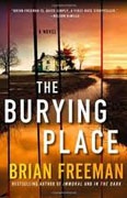 Buy *The Burying Place* by Brian Freeman online