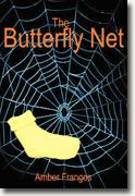 The Butterfly Net