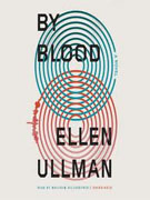 Buy *By Blood* by Ellen Ullman online