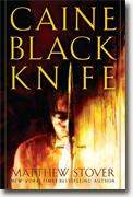 Buy *Caine Black Knife (Acts of Caine)* by Matthew Stover