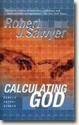 Buy *Calculating God* by Robert J. Sawyer