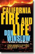*California Fire and Life* by Don Winslow