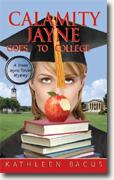 Buy *Calamity Jayne Goes to College* by Kathleen Bacus online