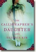 *The Calligrapher's Daughter* by Eugenia Kim