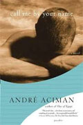 *Call Me by Your Name* by Andre Aciman