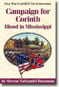 Buy *Campaign for Corinth: Blood in Mississippi* by Steven Nathaniel Dossman online