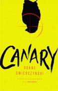 Buy *Canary* by Duane Swierczynskionline