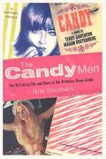 Buy *The Candy Men: The Rollicking Life and Times of the Notorious Novel Candy* online