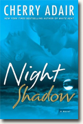 Buy *Night Shadow* by Cherry Adair online