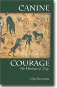 Buy *Canine Courage: The Heroism of Dogs* online