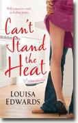 Buy *Can't Stand the Heat (A Recipe for Love)* by Louisa Edwards online