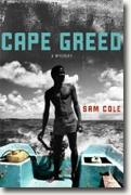 *Cape Greed* by Sam Cole