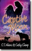 Buy *Captive Moon* by C.T. Adams & Cathy Clamp online