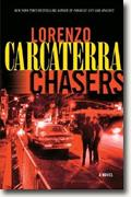 *Chasers* by Lorenzo Carcaterra