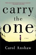 Buy *Carry the One* by Carol Anshaw online
