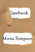 Buy *Casebook* by Mona Simpson online