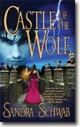 Buy *Castle of the Wolf* by Sandra Schwab online