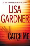 Buy *Catch Me* by Lisa Gardner online